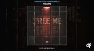 Free Me BY Icewear Vezzo X The Olympicks